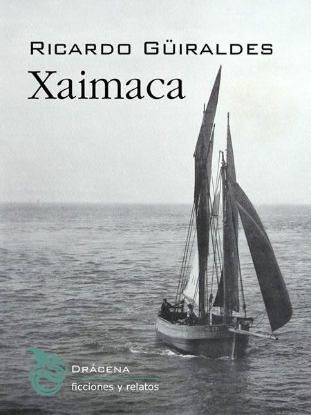 Xaimaca - Ricardo Güiraldes