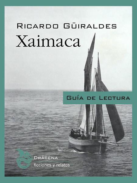 Guía de lectura - Xaimaca de Ricardo Güiraldes