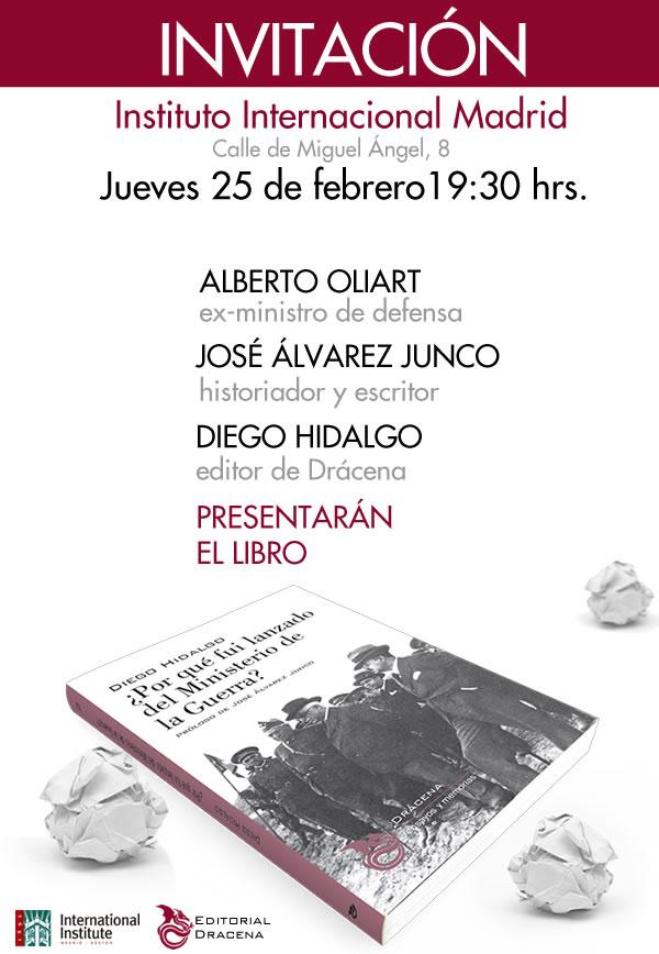 Presentación de ¿Por qué fui lanzado del Ministerio de la Guerra? en Madrid
