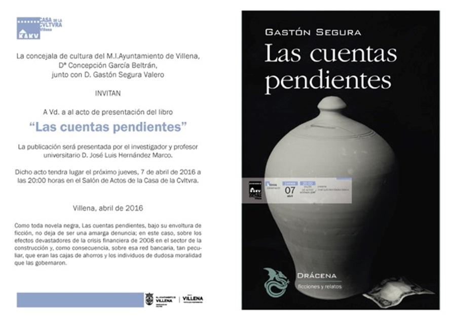 Presentación de Las cuentas pendientes en Villena
