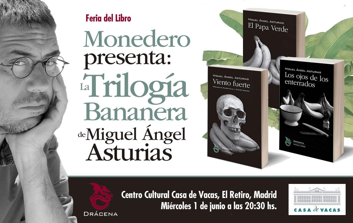Presentación de la Trilogía bananera de Migue Ángel Asturias
