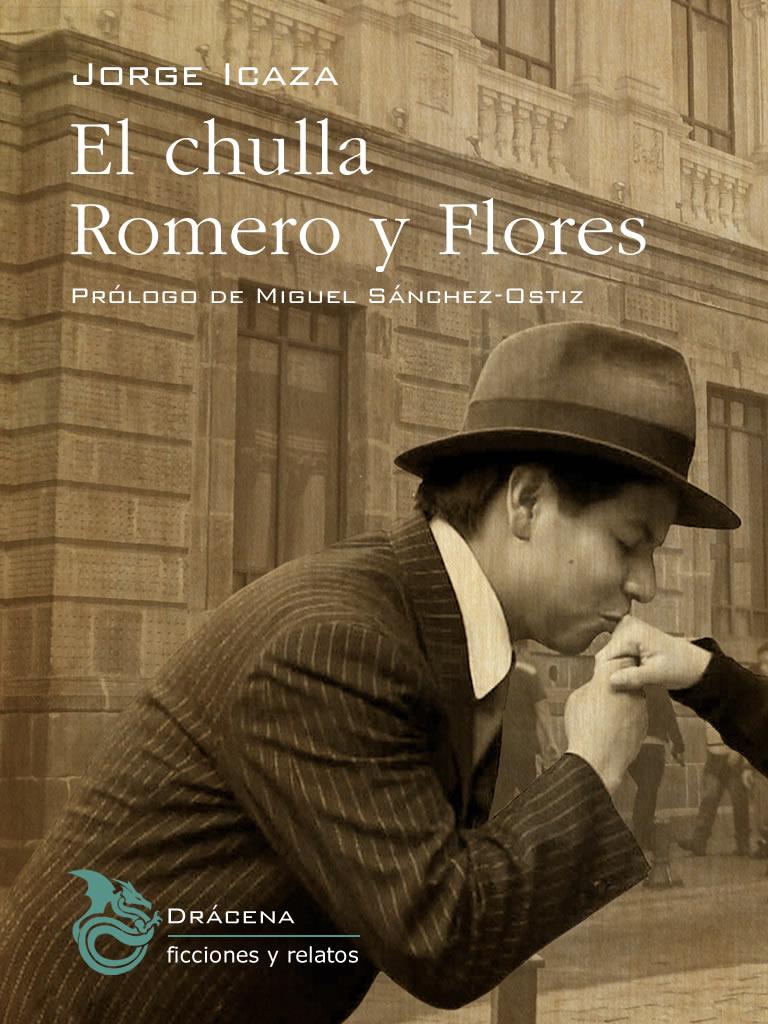 El chulla Romero y Flores - Jorge Icaza