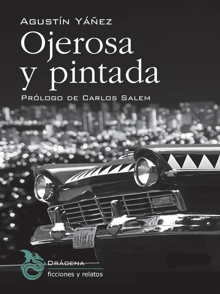 Ojerosa y pintada - Agustín Yáñez
