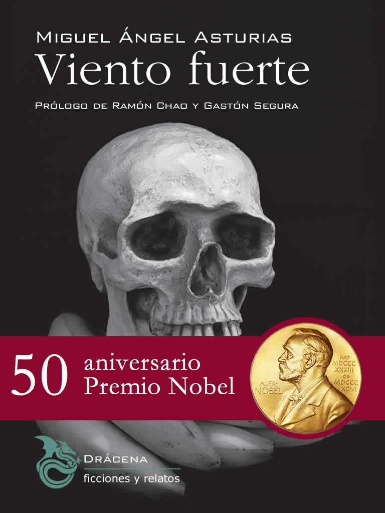 Viento fuerte - Miguel Ángel Asturias