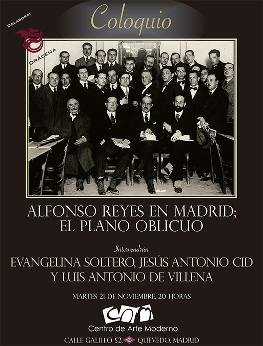 Coloquio Alfonso Reyes en Madrid; El plano oblicuo